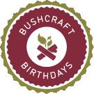 Bushcraft Birthdays